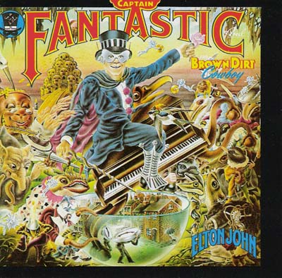 "Cover to Elton John's ""Captain Fantastic & The Brown Dirt Cowboy"""