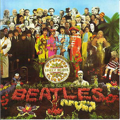 "Cover to The Beatles' ""Sgt. Pepper's Lonely Hearts Club Band"""