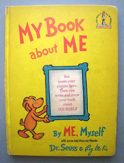 """""""My Book About Me"""" by Dr. Seuss"""