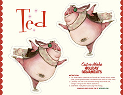 Ted Holiday Ornaments